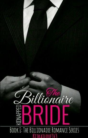The  Billionaire's kidnapped Bride