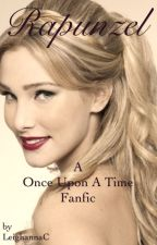 Rapunzel: A Once Upon A Time Fanfic (#YoungWritersAwards2015) by LeighAnnaC