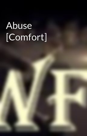 Abuse [Comfort] by WritersForChange