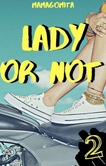 Lady Or Not [SIN EDITAR] -LIBRO2