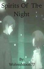 Spirits Of The Night by RebellaAngel
