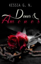 Dores & Amores by KessiaGN