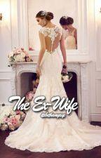 The Ex-Wife by itsbethanyaye