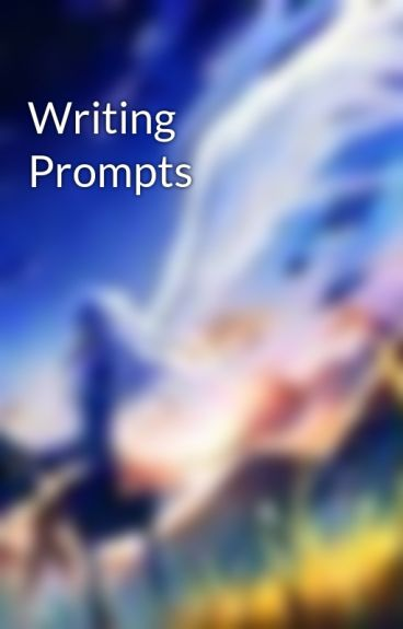 Writing Prompts by VesperLavinia