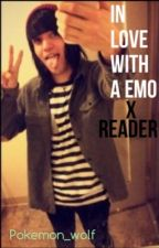In Love With A Emo X Reader by pokemon_wolf