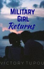 Military Girl Returns by Darkthoughts001