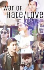 War of Hate and Love (Jackson Wang Fanfic) by sizzlyn