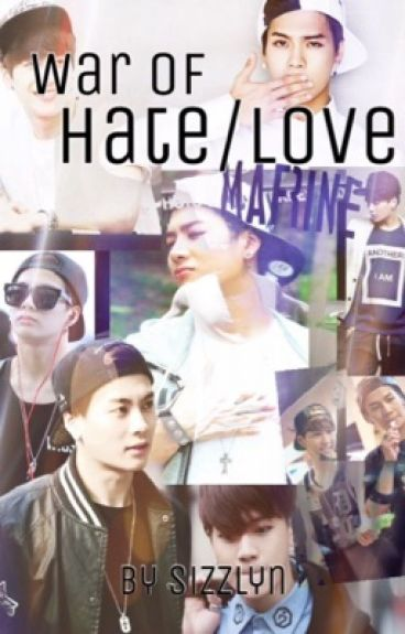 War of Hate and Love (Jackson Wang Fanfic)