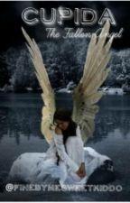 Cupida: The fallen Angel by FineByMeSweetKiddo