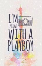 I'm Inlove with a PlayBoy [COMPLETED] [EDITING] by MissGesh