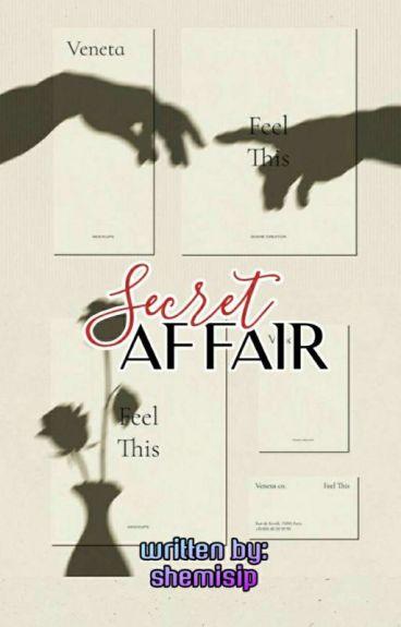Secret Affair (Completed)