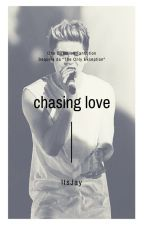 Chasing Love by ItsJay