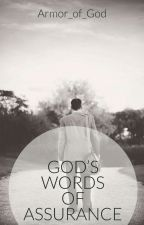 GOD'S WORDS OF ASSURANCE by Armor_of_God