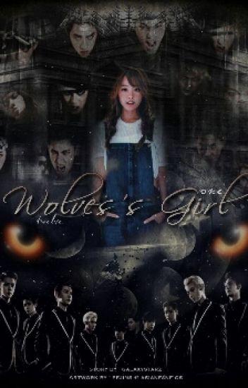 [HIATUS] Wolves's Girl (EXO12)