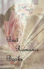 Best Romance Books by LovelyCupcakes11