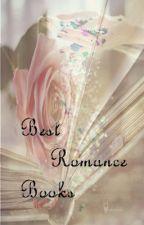 Best Romance Books by LovelyCupcakes11