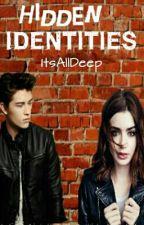 Hidden Identities  by ItsAllDeep