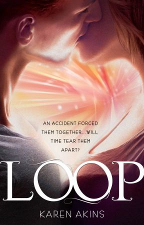 LOOP by KarenAkinsYA