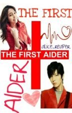 The First Aider(HIATUS!!) by alice_reaper