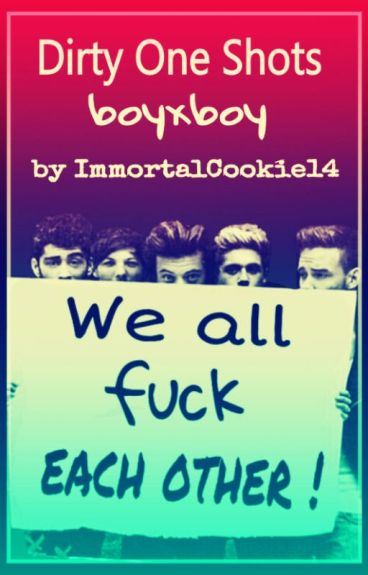Dirty 1D OS (boyxboy)
