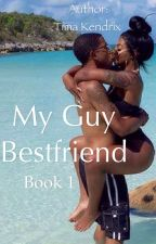 My Guy Bestfriend by xoxoTimaaaa
