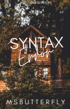 BHO CAMP #5: Syntax Error by MsButterfly