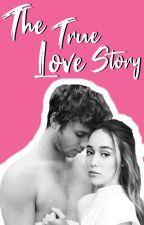 The true love story by Olivia_Barron