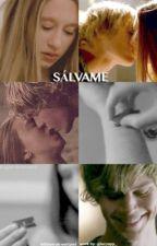 Sálvame  (#wattys2016)(#WYNA2016) by lucyapp_