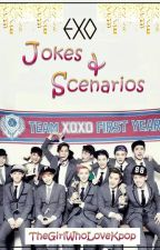 EXO Jokes & Scenarios [on-going] by TheGirlWhoLoveKpop