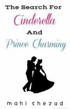 The Search For Cinderella And Prince Charming by mahi_shezad