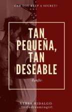 Tan pequeña... tan deseable. (Daniel Oviedo) by nereahidalgo14