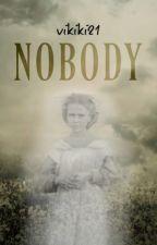 Nobody...? | N.H | pl by vikiki21