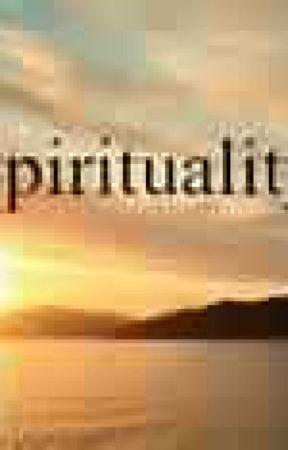 SPIRITUALITY by HASZ1955