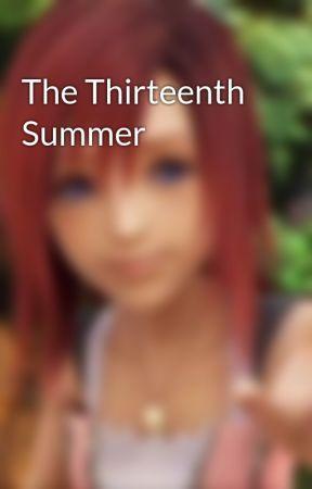 The Thirteenth Summer by BellaFrice