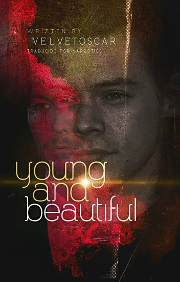 young and beautiful » l.s.