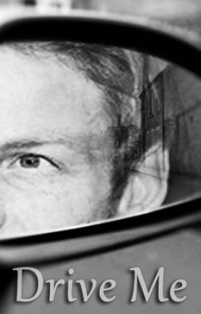 Drive Me (A Jenson Button short story) by Twentysomething