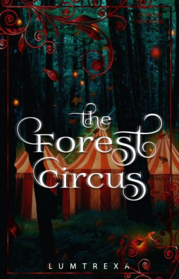 The Forest Circus