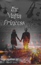 The Mafia Princess by Thatflasharmy