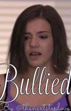 Bullied by Thenextsteplove