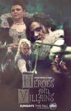 Heroes Vs. Villains (OUAT Book 5) by Ziehmer28