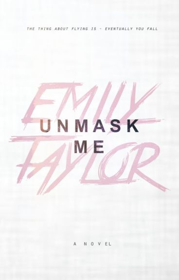 UNMASK ME {completed} (WATTYS 2016) <EDITING>