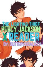 The Lighting Thief (Percy X Reader) by GlitteryxGalaxy