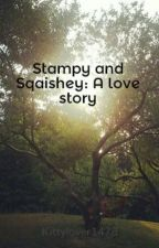 Stampy and Sqaishey: A love story by FireworkAngel