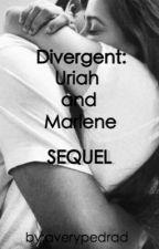 Divergent: Uriah and Marlene SEQUEL by leslivresetlecahier