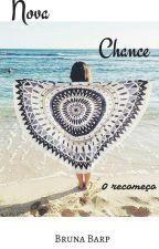 Nova Chance by brunafaebarp