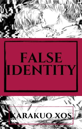 False Identity (LevixEren)