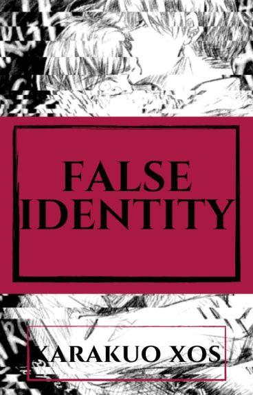 False Identity (LevixEren)