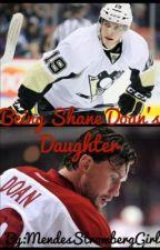 Being Shane Doan's Daughter (Beau Bennett Fan Fiction) by MendesStrombergGirl