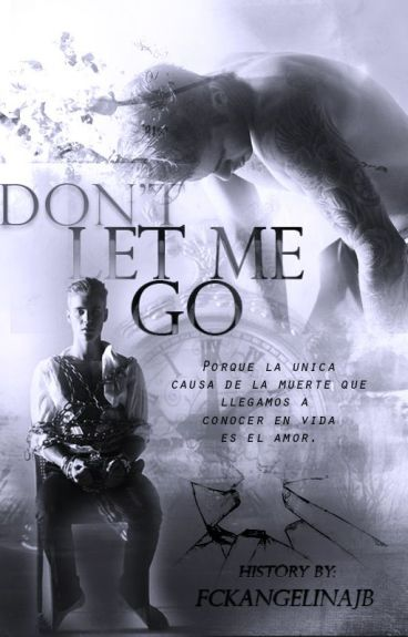 Don't let me go ©