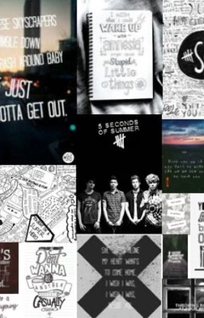5SOS Song Stories(Lyrical Oneshots) - If You Don't Know